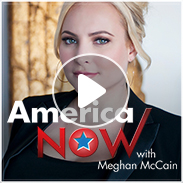 America Now with Meghan McCain
