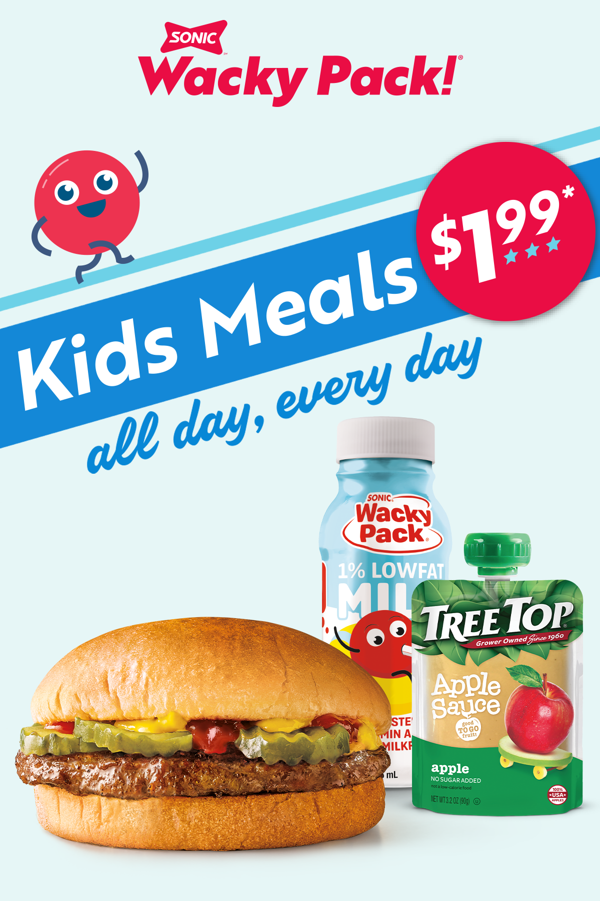 $1.99 Kids Meals all day, every day