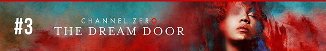 Channel Zero: The Dream Door