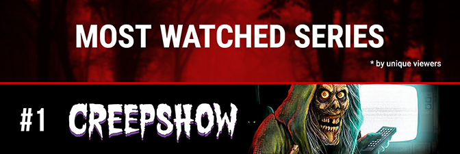 Most Watched Series - Creepshow