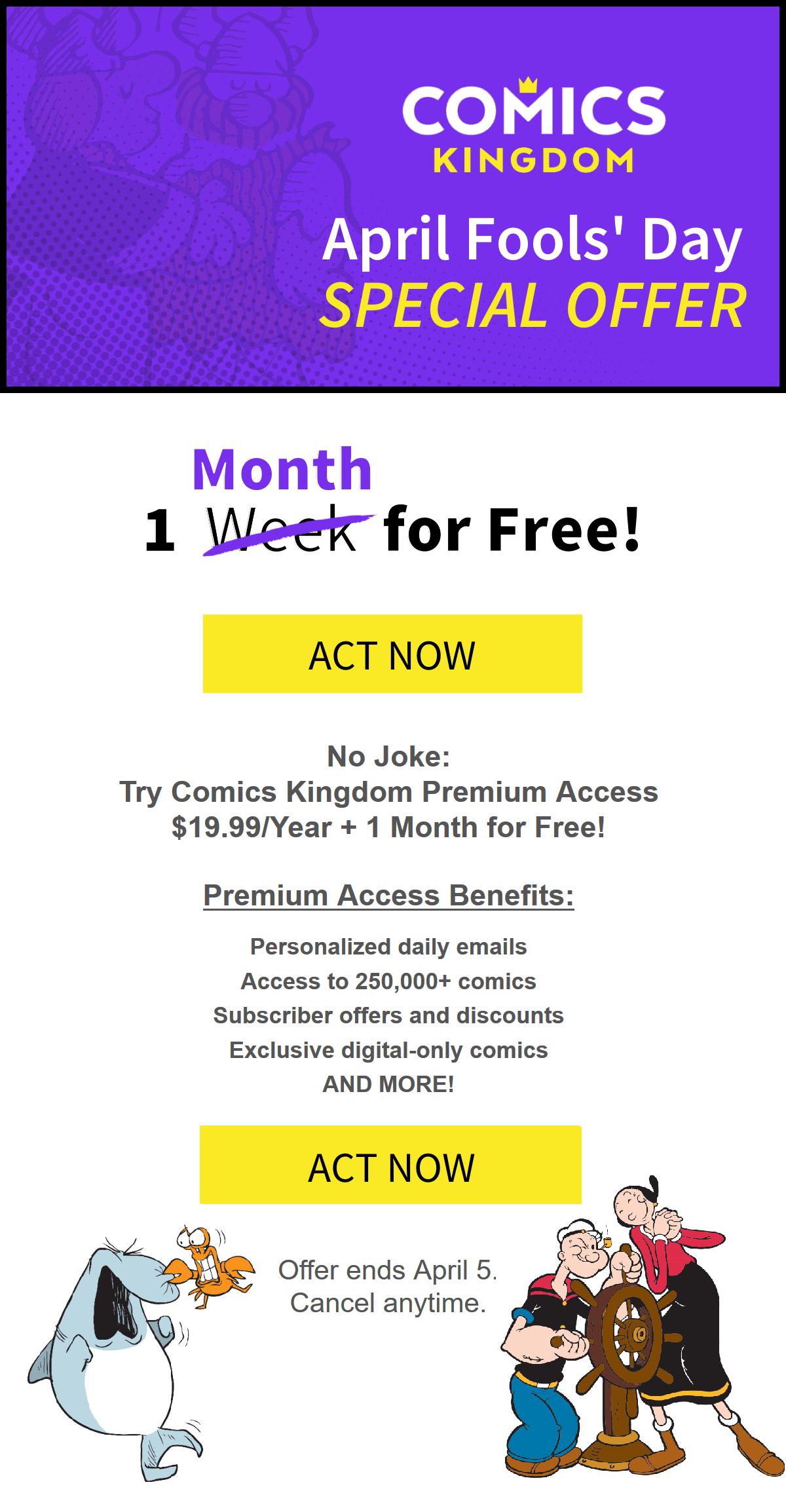 Get 1 month free of Comics Kingdom Premium Access! Offer ends April 5.
